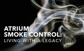 Atrium Smoke Control: Living With A Legacy