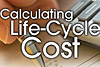 CALCULATING LIFE-CYCLE COST