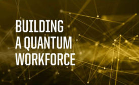 Building a quantum workforce